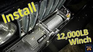 Installing A 12 000lb Winch On My Jeep Wrangler Tj