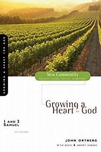 1 and 2 Samuel: Growing a Heart for God (New Community ...