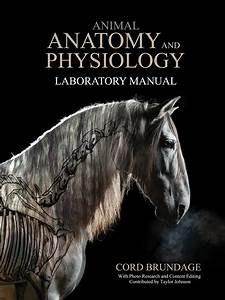 Animal Anatomy And Physiology Laboratory Manual