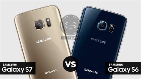 samsung galaxy s7 vs samsung galaxy s6 should you upgrade