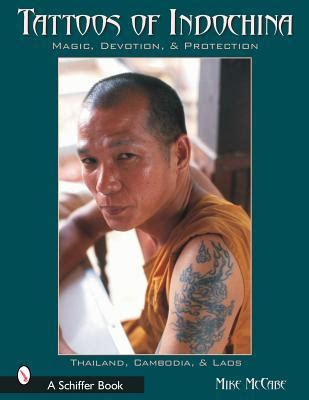 tattoos  indochina magic devotion protection  michael mccabe