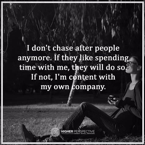 Dont Chase After Someone Quotes