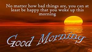 Good Morning Quotes to Wake Up with Happy Thoughts - Good ...