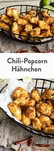 Popcorn Mit Honig : knusprige h ppchen chili popcorn h hnchen rezept rezepte f r h hnchen und gefl gel ~ Orissabook.com Haus und Dekorationen
