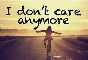 I don't care anymore :)   Sooooo true!!!   Pinterest