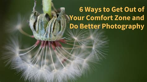 ways  expand  comfort zone    photography