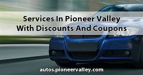 services  pioneer valley  discounts  coupons