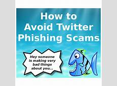 how to avoid twitter phishing scams Sticky Readers