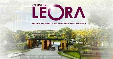 pre launching cluster terbaru leora alam sutera harga perdana rp   properti