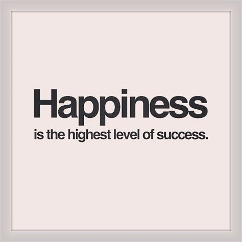 happiness   highest level  success