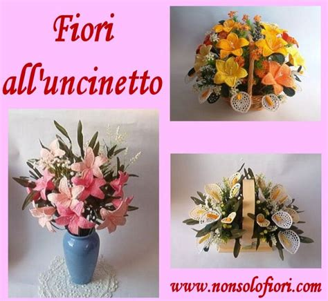 composizioni fiori uncinetto composizioni di fiori all uncinetto www nonsolofiori