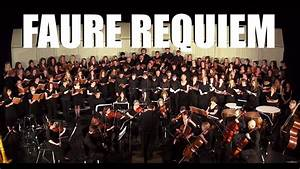 Faure Requiem - Bellows Free Aademy St. Albans - YouTube