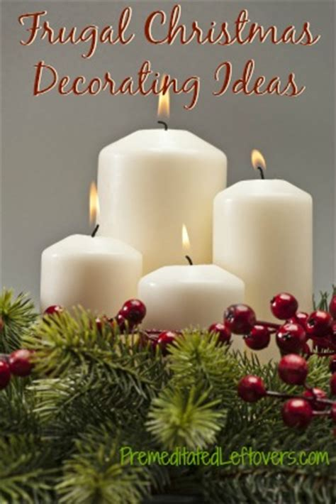 frugal christmas decorating ideas frugal decorating ideas