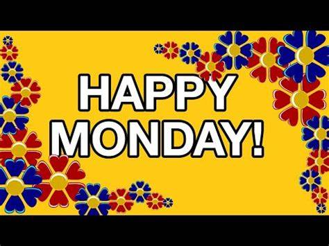 Send free greeting cards, wishes, ecards, funny animated cards, birthday wishes, gifs and online greeting cards. HAPPY MONDAY! Free online Greeting Cards - YouTube