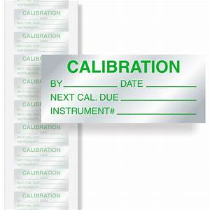 calibration instrument calibration labels green on silver With instrument calibration stickers