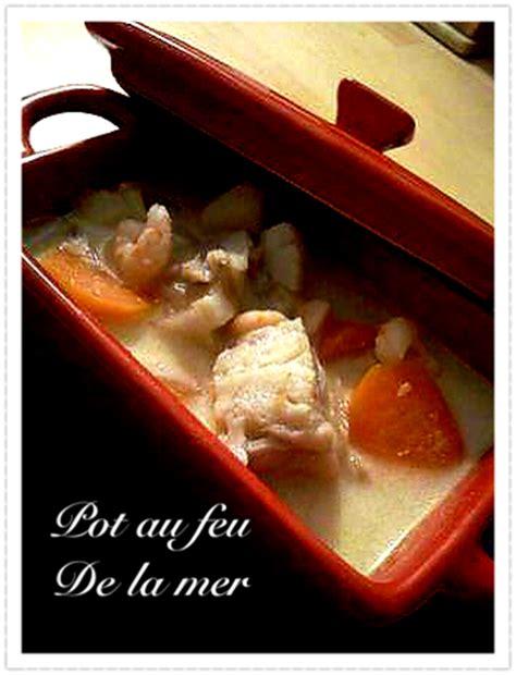 pot au feu de la mer 171 recettes nc cuisine cal 233 donienne