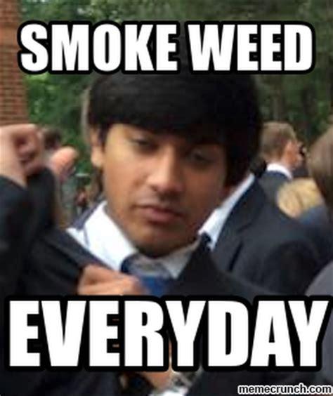 Smoke Weed Everyday Meme - smoke weed everyday