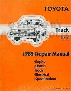 1985 Toyota Pickup Truck Repair Shop Manual Original Diesel