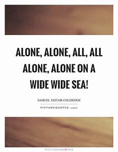 Alone Quotes | Alone Sayings | Alone Picture Quotes - Page 17
