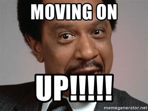 Moving Meme Pictures - moving on up george jefferson badass meme generator