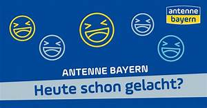 Antenne Bayern Rechnung Gewinner Heute : heute schon gelacht antenne bayern ~ Themetempest.com Abrechnung