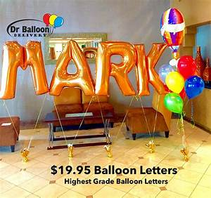dr balloon delivery 310 215 0700 los angeles in la With orange letter balloons