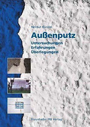 Aussenputz Mineralisch Und Organisch Gebundener Putz Im Vergleich by Au 223 Enputz Mineralischer Und Organischer Putz Im Vergleich