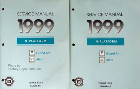 1999 Pontiac Grand Am Repair Manual by 1999 Pontiac Grand Am Oldsmobile Alero Factory Service