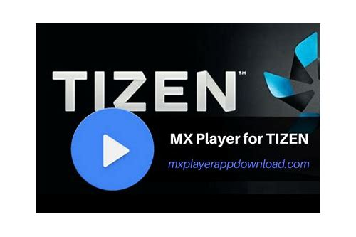 mx player apk download for tizen