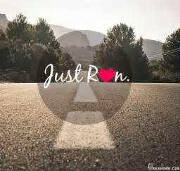 Just Run Running Inspiration