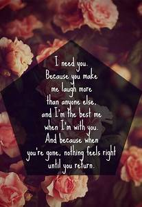 i, need, you, , when, you, u0026, 39, re, gone, , nothing, feels, right, until