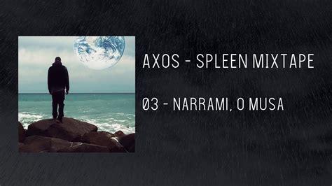 Narrami O by Axos Narrami O Musa Spleen Mixtape