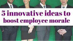 5 Innovative Ideas to Improve Employee Morale