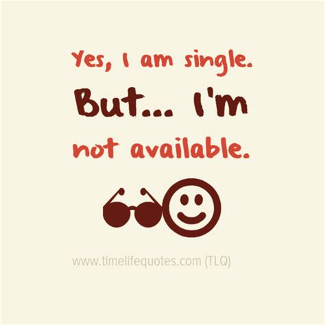 Single Life Is The Best Life Quotes