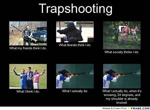 25+ Best Ideas ... Trap Shooter Quotes