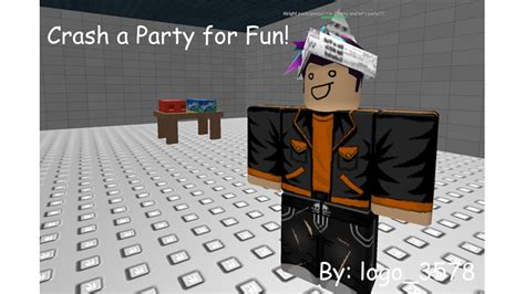 Crash a Party for Fun! [MASSIVE UPDATE] - Roblox