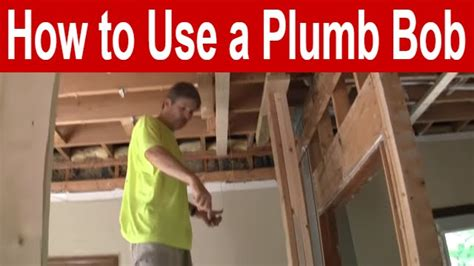 How To Use A Plumb Bob Youtube