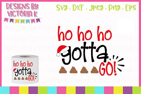 ho ho ho gotta  toilet paper gift svg dxf png