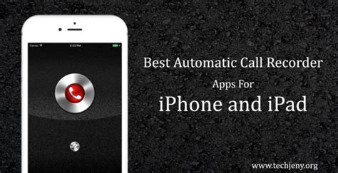 best calling app for iphone best automatic call recorder app for iphone and 2018