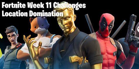 fortnite location domination challenges
