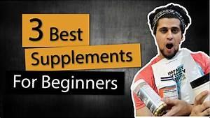 3 Best Supplements For Beginners