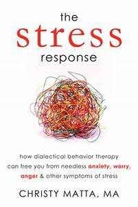 The Stress Resp... Needless Worry Quotes