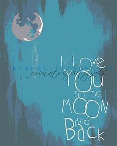 i love you to the moon and back art print by brandi With kitchen cabinets lowes with i love you to the moon and back wall art