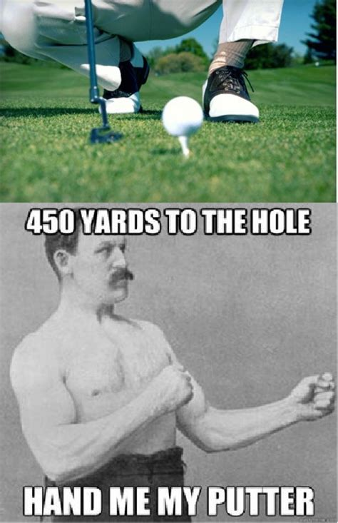 Funny Golf Meme - 533 best funny golf memes images on pinterest golf humor golf lessons and funny golf