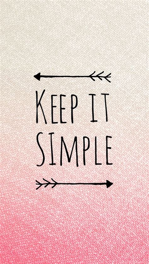 Keep In Background Iphone Keep It Simple Pink Quote Iphone Wallpapers Panpins