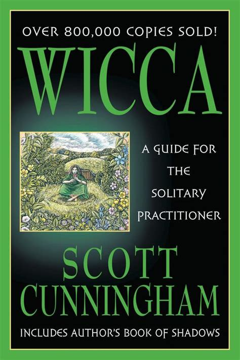 Wicca: A Guide for the Solitary Practitioner: Scott ...