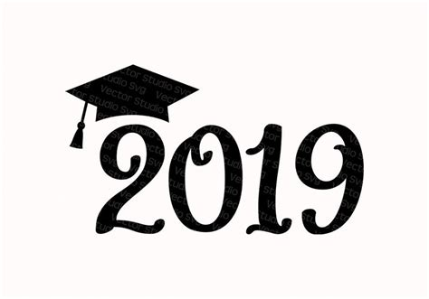 2019 Graduation Clipart Cuttable Design Class Of 2019 Cut