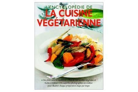 livre cuisine vegetarienne encyclopédie de la cuisine végétarienne veggiebulle