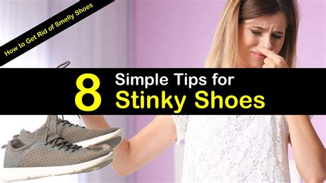8 Simple Tips For Stinky Shoes How To Get Rid Of Smelly