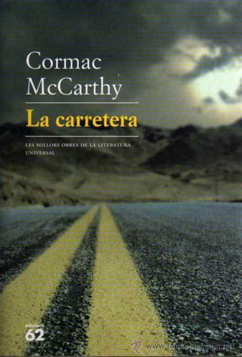 tertulia literaria la carretera de cormac mccarthy madrid